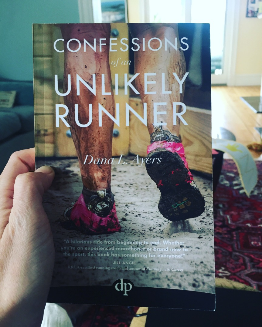 "Book Review: ""Confessions of an Unlikely Runner"" by Dana L. Ayers"